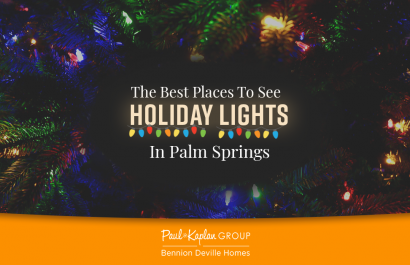 The Best Places To See Holiday Lights in Palm Springs