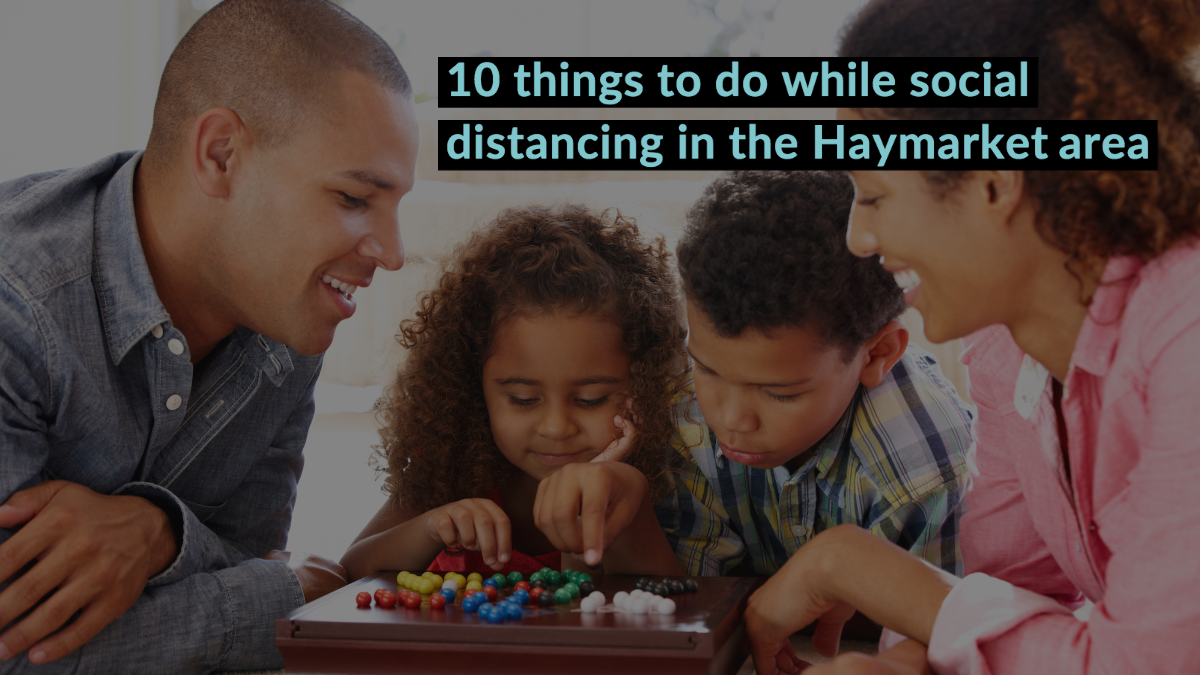 10 Things To Do While You're Social Distancing Haymarket