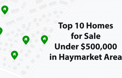 Top 10 Homes for Sale Under $500K in Haymarket VA Area