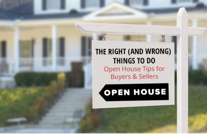 Open House Tips for Buyers and Sellers: Right and Wrong