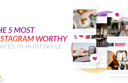 The 5 Most Instagram Worthy Places in Huntsville