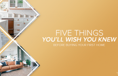 5 Things You'll Wish You Knew Before Buying Your First Home