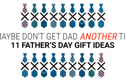 11 Thoughtful Father's Day Gifts That Aren't Ties