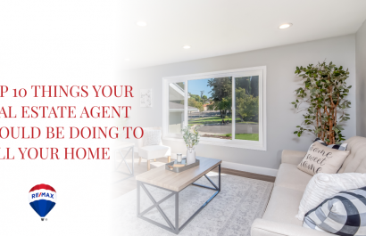 Top 10 Things Your Real Estate Agent Should Be Doing To Sell Your Home