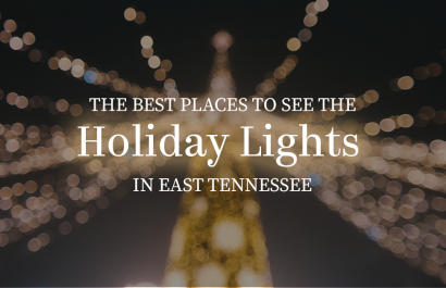 The Best Places To See The Holiday Lights in East Tennessee