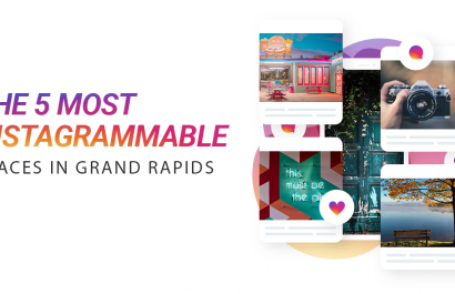 The 5 Most Instagram Worthy Places in Grand Rapids