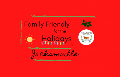 Family Friendly for the Holidays in Jacksonville