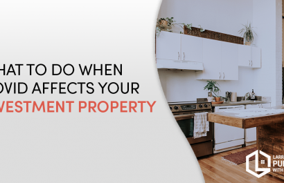 What To Do When COVID Affects Your Investment Property