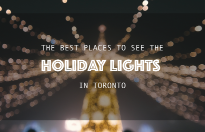 The Best Places To See The Holiday Lights in Toronto
