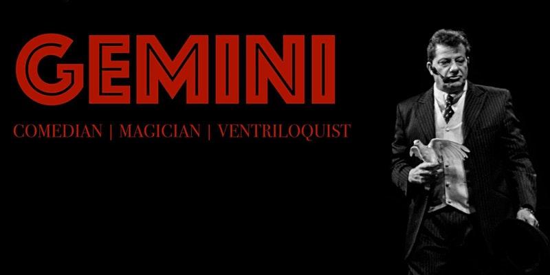 March 13 | 8 pm • Gemini: Magic & Comedy