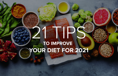 21 Tips to Improve Your Diet for 2021!