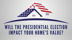 Will the Presidential election affect the Real Estate Market?