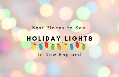 The Best Places To See The Holiday Lights in New England