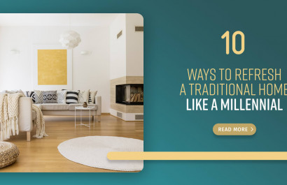 10 Ways To Refresh A Traditional Home Like A Millennial