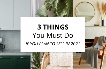3 Things You Must Do If You Plan to Sell