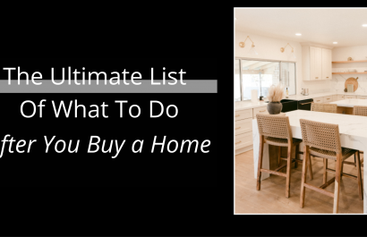 The Ultimate List of What To Do When You Buy a Home