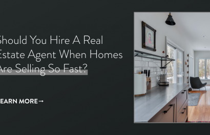 Should You Hire a Real Estate Agent When Homes are Selling So Fast?