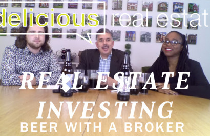 Beer with a Broker | Video | Delicious Real Estate