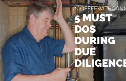 5 Must Dos During Due Diligence | Coffee With Connie  Copy Copy