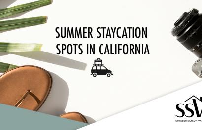 Summer Staycation Spots in California