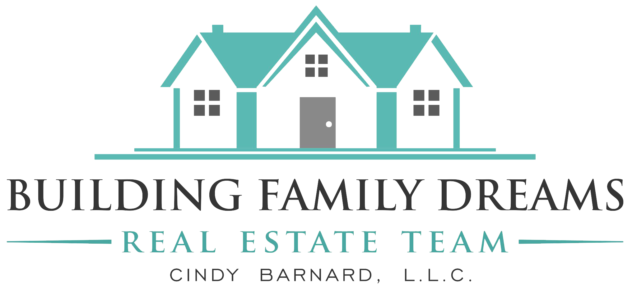 Building Family Dreams Real Estate Team Cindy Barnard, LLC.