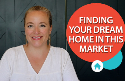 Can You Find Your Dream Home in This Market?