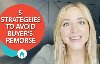 Avoid Buyer's Remorse in This Market