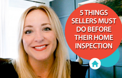 5 Things All Sellers Must Do Before Their Home Inspection