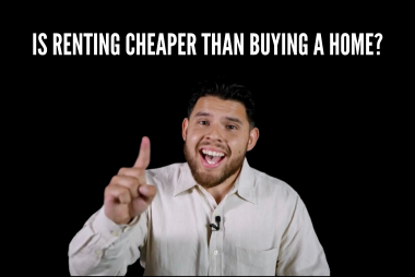 Is Renting Cheaper Than Buying A Home?