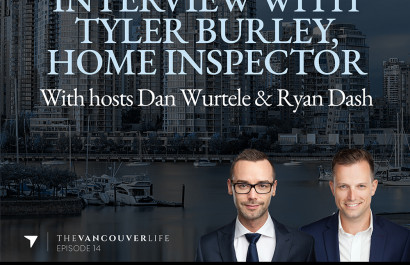 The Vancouver Life Real Estate Podcast Episode 14 - Interview With Tyler Burley, Home Inspector