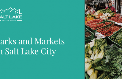 Parks and Markets in Salt Lake City