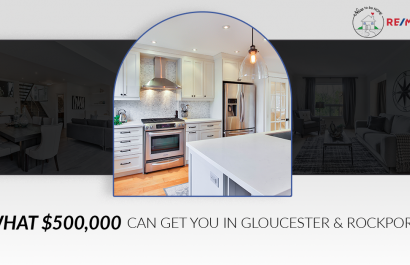 What Can $500K Get You In Gloucester & Rockport