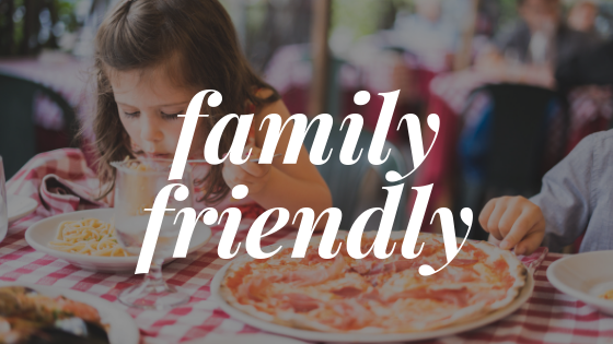 Family-Friendly Dining