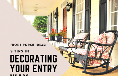 Front Porch Ideas: 9 Tips in Decorating Your Entry Way