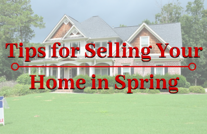 Tips for Selling Your Home in Spring