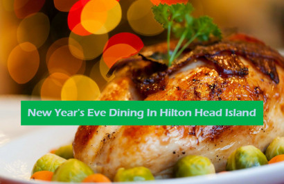 New Year's Eve Dining In Hilton Head Island