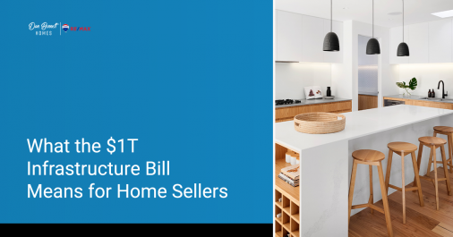 What Does the Infrastructure Bill Mean for Home Sellers?