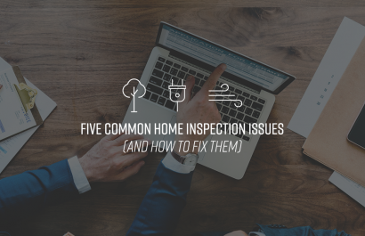 Five Common Home Inspection Issues (and how to fix them)