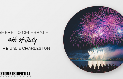 Where to Celebrate 4th of July in the U.S. and Charleston