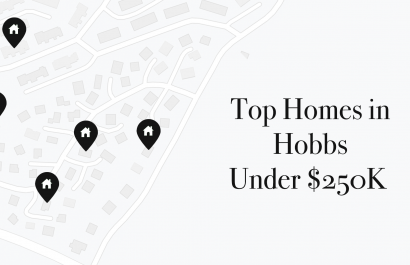 Top Homes Under $250K In Hobbs