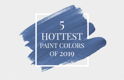 The 5 Hottest Paint Colors of 2019