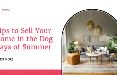 Tips to Sell Your Home in the Dog Days of Summer