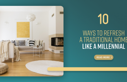 How To Decorate A Traditional Home Like A Millennial