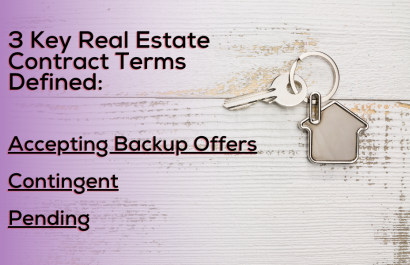 3 Key Real Estate Contract Terms Defined: Accepting Backup Offers vs. Contingent vs. Pending