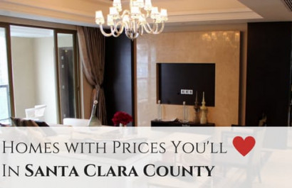 11 Homes with Prices you'll Love in Santa Clara County