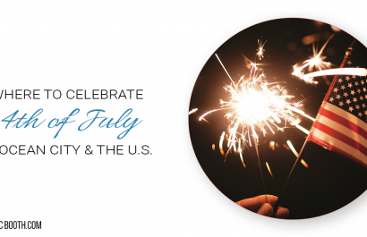 Best Fourth of July Celebrations in Ocean City & The U.S.