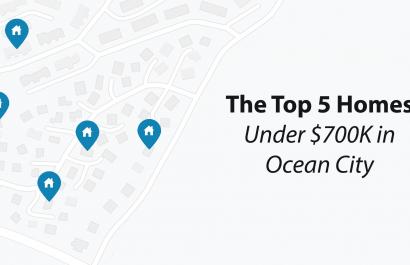 Top 5 Homes Under $700K In Ocean City!