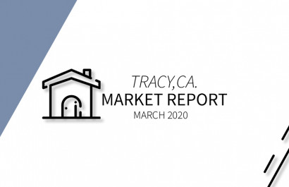 March 2020 Market Report for Tracy, Ca.