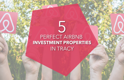 5 Perfect AirBNB Investment Properties in Tracy