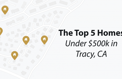 Top Homes Under $500,000 In Tracy, CA